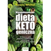 wysokobłonnikowa dieta ketogeniczna. oparty na badaniach naukowych 22-dniowy program poprawy metabolizmu, redukcji tkanki tłuszczowej i zrównoważenia gospodarki hormonalnej